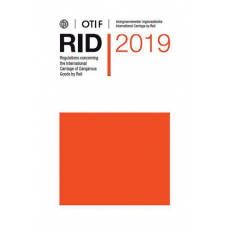 RID 2019 - Regulations Concerning the International Carriage of Dangerous Goods by Rail